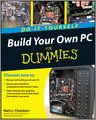 Build Your Own PC DoItYourself For Dummies