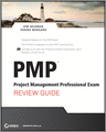 PMPsupsup Project Management Professional Exam Review Guide