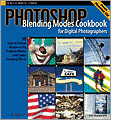 Photoshop Blending Modes Cookbook for Digital Photographers