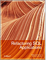 Refactoring SQL Applications