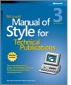 Microsoft Manual of Style for Technical Publications 3rd Edition