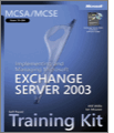 MCSAMCSE SelfPaced Training Kit Exam 70284 Implementing and Managing Microsoft Exchange Server 2003
