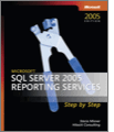 Microsoft SQL Server 2005 Reporting Services Step by Step 2nd Edition