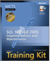 MCTS SelfPaced Training Kit Exam 70431 Microsoft SQL Server 2005Implementation and Maintenance