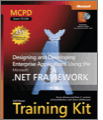 MCPD SelfPaced Training Kit Exam 70549 Designing and Developing Enterprise Applications Using the Microsoft NET Framework