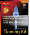 MCPD SelfPaced Training Kit Exam 70548 Designing and Developing WindowsBased Applications Using the Microsoft NET Framework
