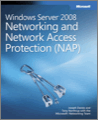 Windows Server 2008 Networking and Network Access Protection NAP