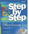 Microsoft Office Groove 2007 Step by Step