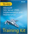 MCTS SelfPaced Training Kit Exam 70432 Microsoft SQL Server 2008 Implementation and Maintenance