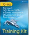 MCTS SelfPaced Training Kit Exam 70448 Microsoft SQL Server 2008 Business Intelligence Development and Maintenance 2nd Edition