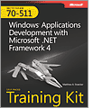 MCTS SelfPaced Training Kit Exam 70511 Windows Application Development with Microsoft NET Framework 4