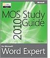 MOS 2010 Study Guide for Microsoft Word Expert