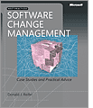 Software Change Management Case Studies and Practical Advice