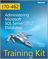 Training Kit Exam 70462 Administering Microsoft SQL Server 2012 Databases
