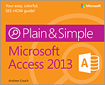 Microsoft Access 2013 Plain Simple