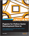 Instant Pygame for Python Game Development Howto