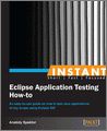 Instant Eclipse Application Testing Howto