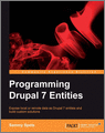Programming Drupal 7 Entities