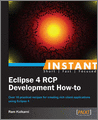 Instant Eclipse 4 RCP Development Howto