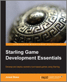 Starling Game Development Essentials