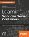 Learning Windows Server Containers