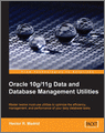 Oracle 10g11g Data and Database Management Utilities
