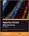 Apache Axis2 Web Services 2nd Edition 2nd Edition