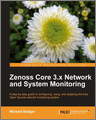 Zenoss Core 3x Network and System Monitoring