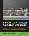 Blender 25 Character Animation Cookbook