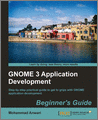 GNOME 3 Application Development Beginners Guide