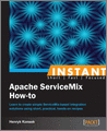 Instant Apache ServiceMix Howto