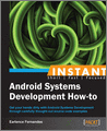 Instant Android Systems Development Howto