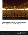 Oracle ADF Enterprise Application DevelopmentMade Simple