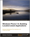 Windows Phone 75 Building Locationaware Applications