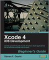 Xcode 4 iOS Development Beginners Guide