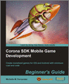 Corona SDK Mobile Game Development