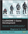 CryENGINE 3 Game Development Beginners Guide