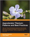 Appcelerator Titanium Patterns and Best Practices