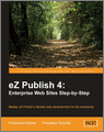 eZ Publish 4 Enterprise Web Sites StepbyStep